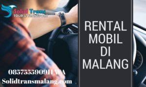 , Rental Mobil Sopir Di malang