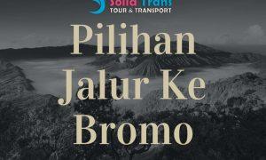 Tour Bromo jalur Malang