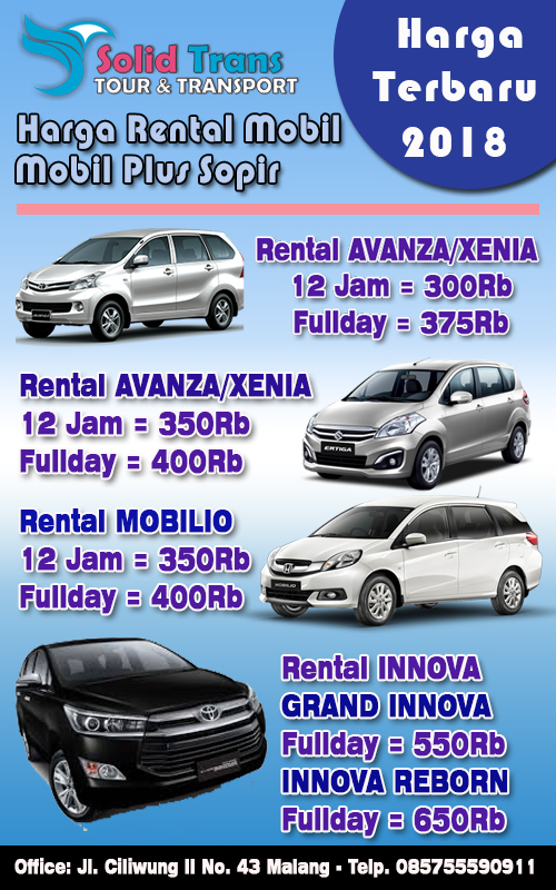 Daftar Harga Sewa Mobil Terbaru Solidtrans 085755590911 Solidtrans Tour Paket Wisata Malang Wisata Bromo Tour Wisata Sewa Mobil Malang Surabaya Amanah Terpercaya