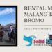 Rental Mobil Malang Ke Bromo